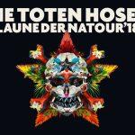 """Die Toten Hosen """"Laune der Natour 2018"""""""