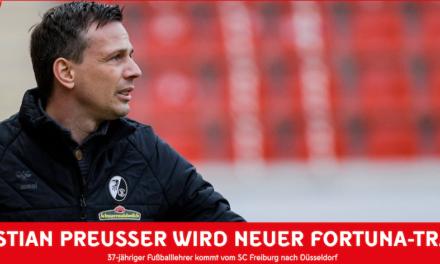 Christian Preußer wird neuer Fortuna-Trainer