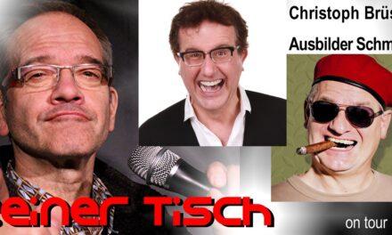 REINER TISCH, die Kult-Comedy-Show aus dem Uerige