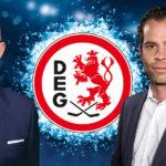DEG bindet Geschäftsführer Harald Wirtz  und Sportdirektor NikiMondt!